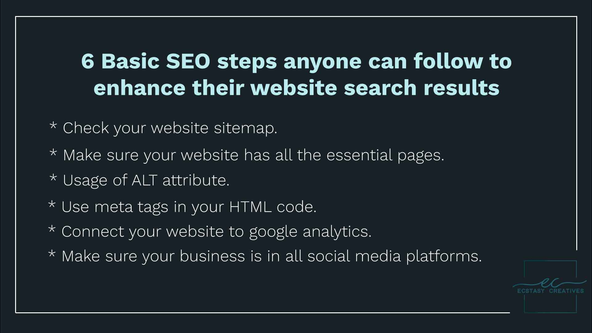 6 Basic SEO steps anyone can follow to enhance their website search results