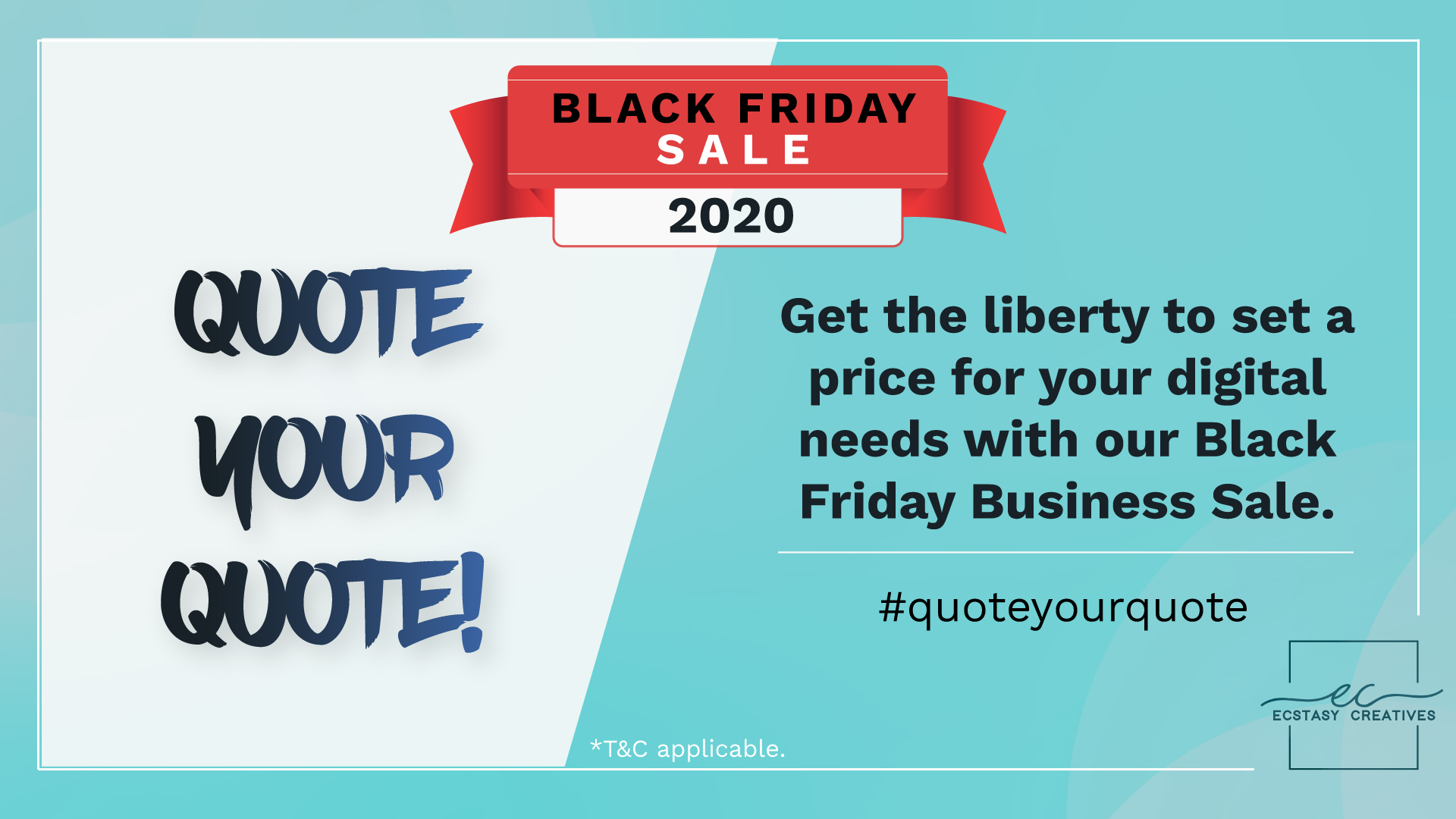 Quote your Quote - Ecstasy's Black Friday sale for Entrepreneurs